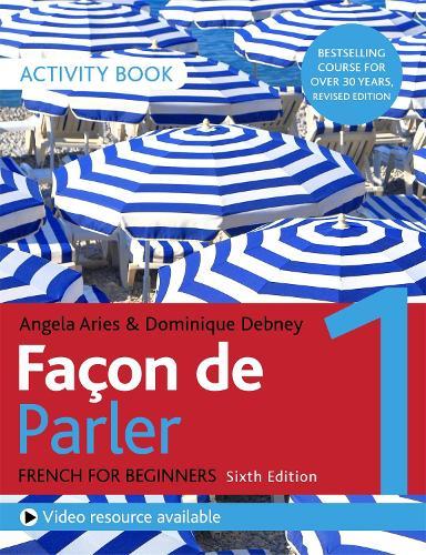 Facon de Parler 1 French Beginner's course 6th edition: Activity book (Paperback)