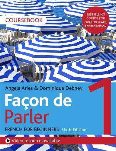 Facon de Parler 1 French Beginner's course 6th edition: Coursebook (Paperback)