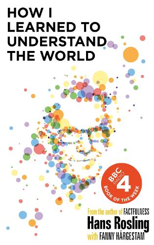 How I Learned to Understand the World (Hardback)