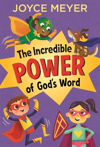 The Incredible Power of God's Word (Hardback)