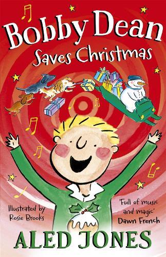 Bobby Dean Saves Christmas (Hardback)