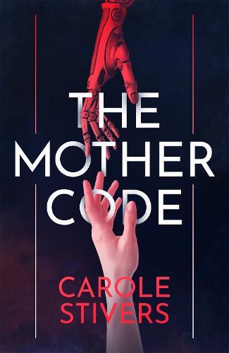The Mother Code (Hardback)