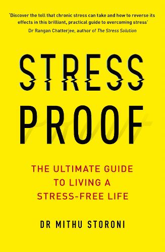 Stress-Proof: The ultimate guide to living a stress-free life (Paperback)