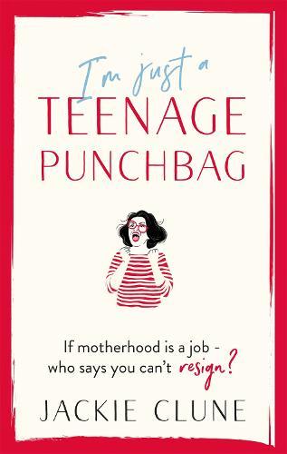 I'm Just a Teenage Punchbag (Paperback)