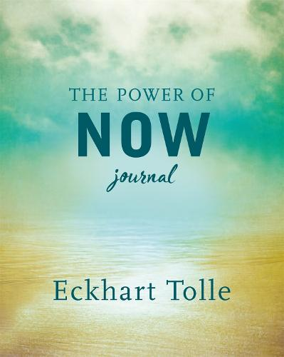 The Power of Now Journal (Hardback)