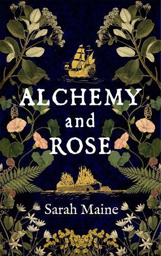 Alchemy and Rose (Hardback)