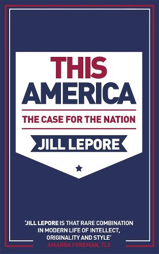 This America: The Case for the Nation (Paperback)