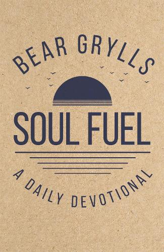 Soul Fuel: A Daily Devotional (Hardback)