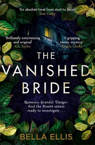 The Vanished Bride - The Bronte Mysteries (Paperback)