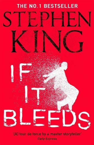 If It Bleeds (Paperback)