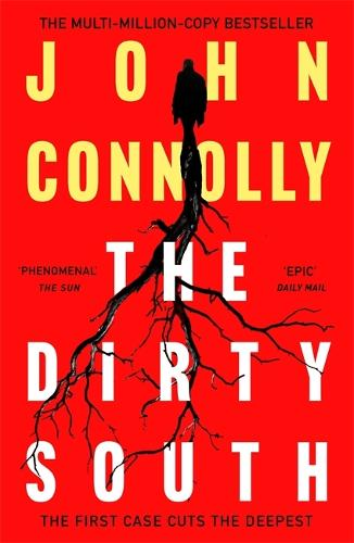 The Dirty South - Charlie Parker Thriller (Paperback)