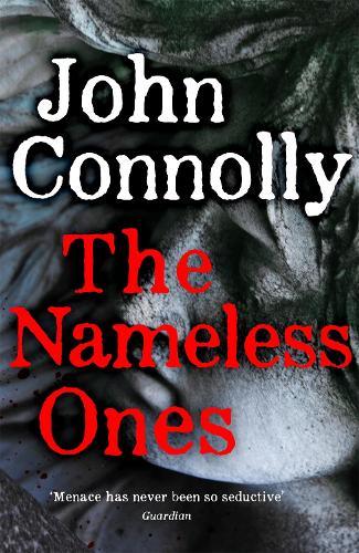 The Nameless Ones - Charlie Parker Thriller (Hardback)