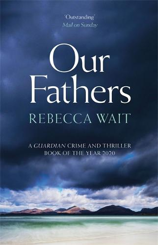 Our Fathers: A gripping, tender novel about fathers and sons from the highly acclaimed author (Paperback)