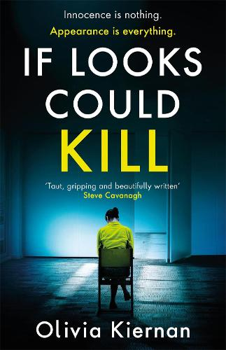 If Looks Could Kill: Innocence is nothing. Appearance is everything. (Frankie Sheehan 3) - Frankie Sheehan (Hardback)