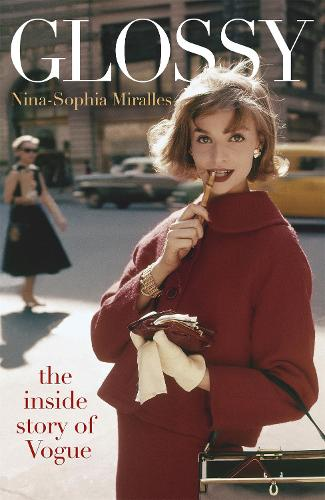 Glossy: The inside story of Vogue (Hardback)