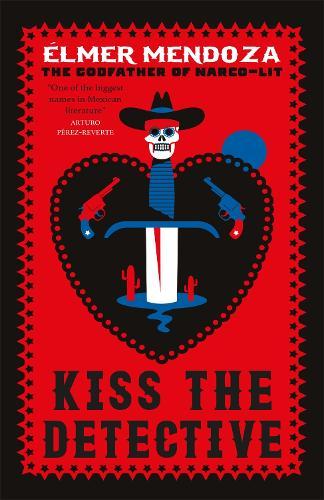 Kiss the Detective: A Lefty Mendieta Investigation (Book 4) (Paperback)