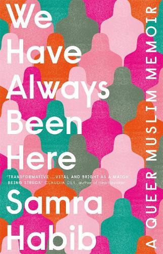 We Have Always Been Here (Paperback)