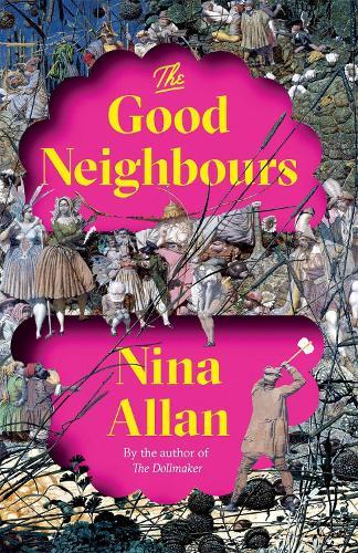 The Good Neighbours (Hardback)