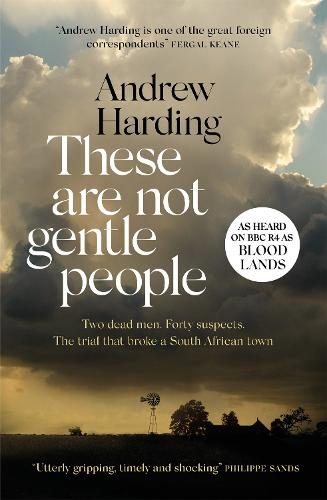 These Are Not Gentle People (Hardback)