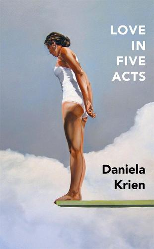 Love in Five Acts (Hardback)