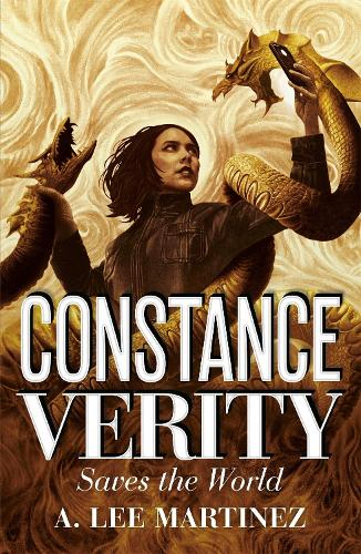 Constance Verity Saves the World - the sequel to The Last Adventure of Constance Verity, the forthcoming blockbuster starring Awkwafina: The Constance Verity Trilogy Book Two - The Constance Verity Series (Paperback)