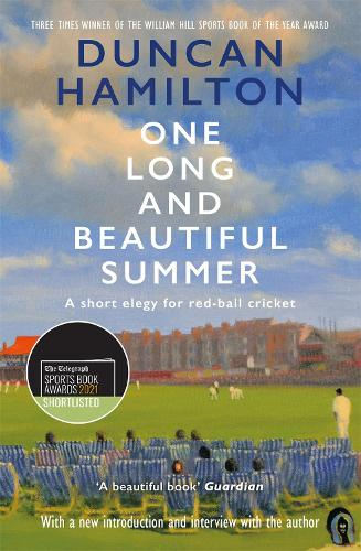 One Long and Beautiful Summer: A Short Elegy For Red-Ball Cricket (Paperback)