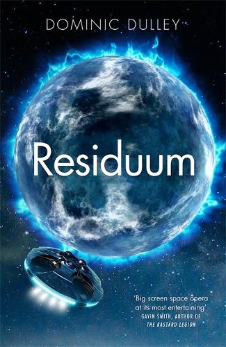 Residuum: the third in the action-packed space opera The Long Game - The Long Game (Paperback)