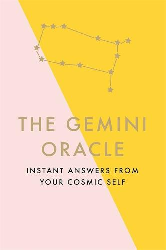 The Gemini Oracle: Instant Answers from Your Cosmic Self (Hardback)