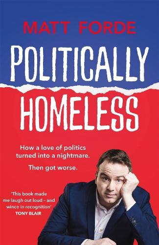 Politically Homeless (Paperback)
