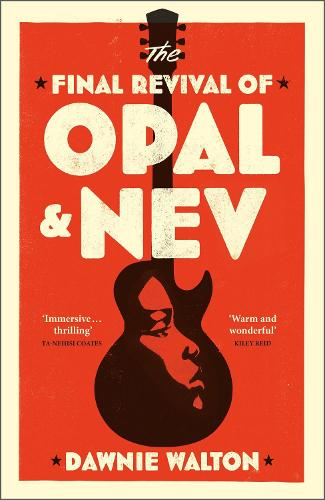 The Final Revival of Opal & Nev (Hardback)