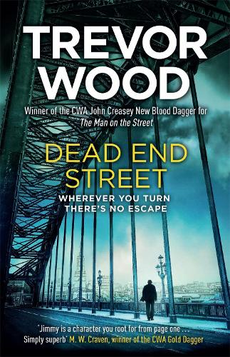 Dead End Street - Jimmy Mullen Newcastle Crime Thriller (Hardback)