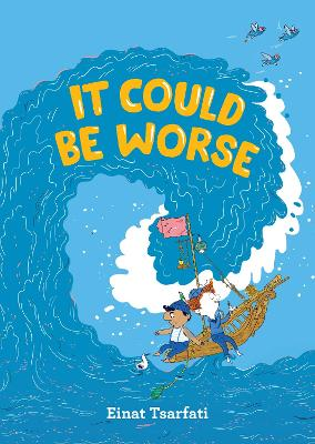 It Could Be Worse (Hardback)