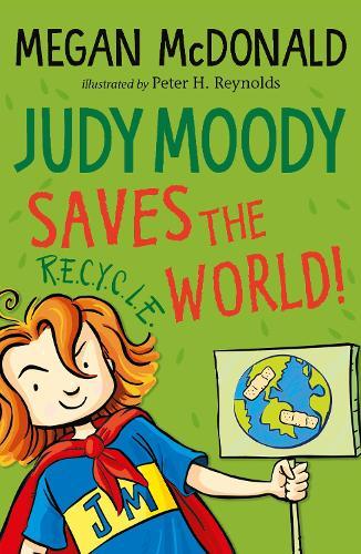 Judy Moody Saves the World! - Judy Moody (Paperback)