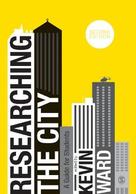 Researching the City: A Guide for Students (Hardback)
