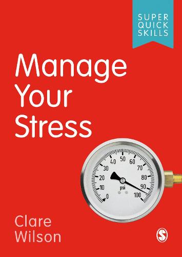 Manage Your Stress - Super Quick Skills (Paperback)
