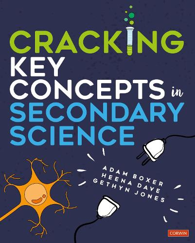 Cracking Key Concepts in Secondary Science - Corwin Ltd (Paperback)
