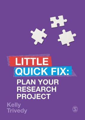 Plan Your Research Project: Little Quick Fix - Little Quick Fix (Paperback)