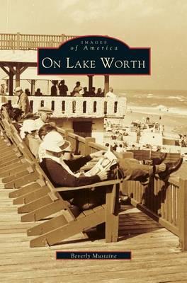 On Lake Worth (Hardback)