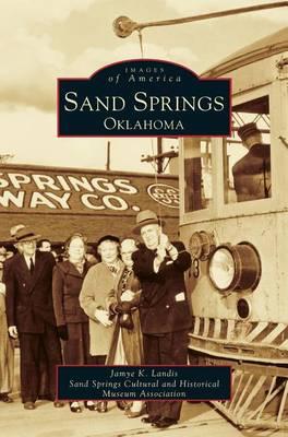 Sand Springs, Oklahoma (Hardback)