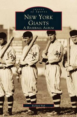 New York Giants: A Baseball Album (Hardback)