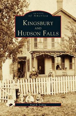 Kingsbury and Hudson Falls (Hardback)