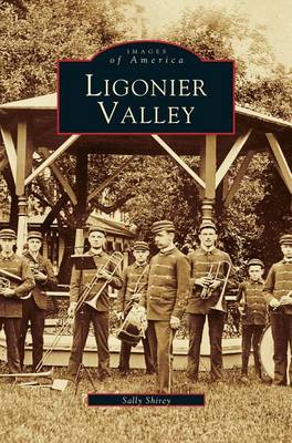 Ligonier Valley (Hardback)