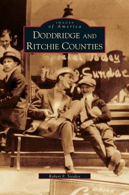 Doddridge and Ritchie Counties (Hardback)