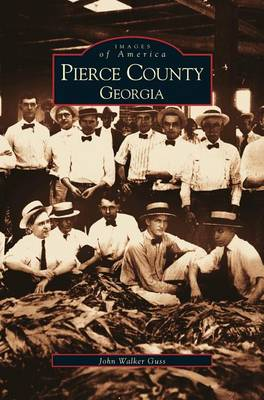 Pierce County, Georgia (Hardback)
