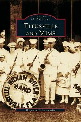 Titusville and Mims (Hardback)