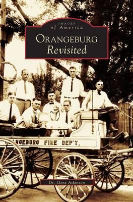 Orangeburg Revisited (Hardback)