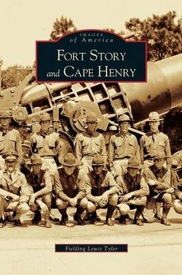 Fort Story and Cape Henry (Hardback)