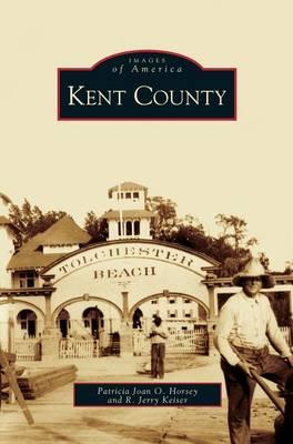 Kent County (Hardback)