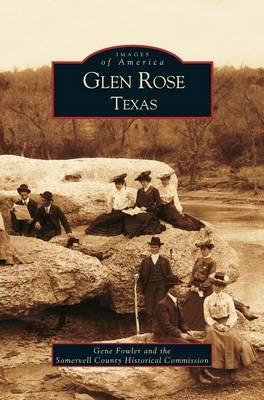 Glen Rose Texas (Hardback)