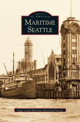 Maritime Seattle (Hardback)